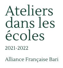 Ateliers dans les écoles | Anno scolastico 2021-2022